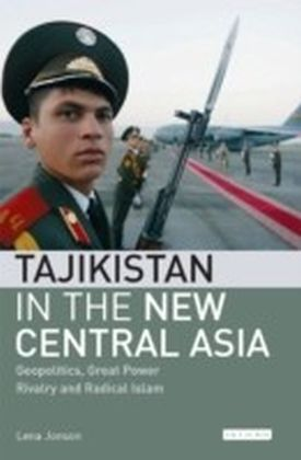 Tajikistan in the New Central Asia