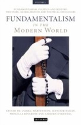 Fundamentalism in the Modern World Vol 1