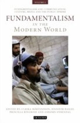 Fundamentalism in the Modern World Vol 2