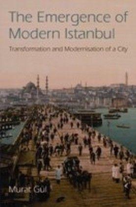 Emergence of Modern Istanbul