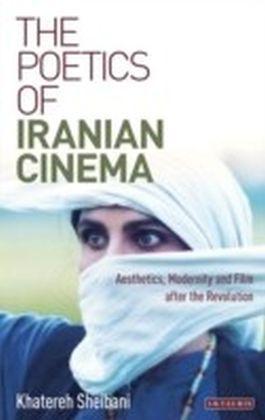 The Poetics of Iranian Cinema