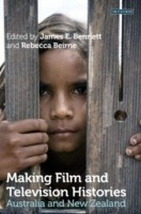 Making Film and Television Histories