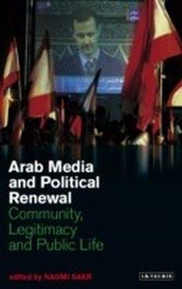 Arab Media and Political Renewal
