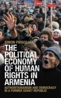 The Political Economy of Human Rights in Armenia