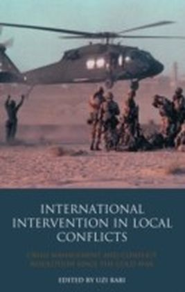 International Intervention in Local Conflicts