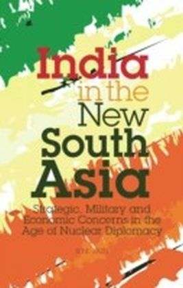 India in the New South Asia
