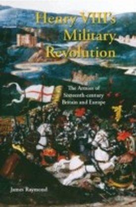 Henry VIII's Military Revolution