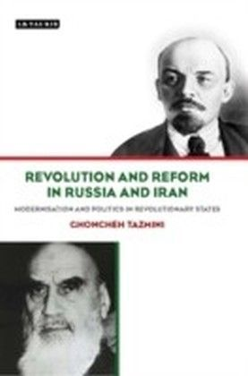 Revolution and Reform in Russia and Iran