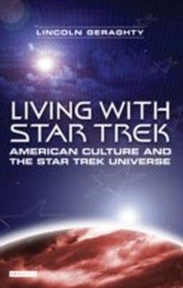 Living with Star Trek