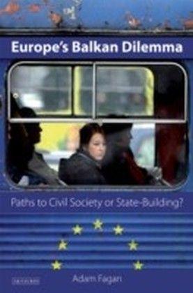 Europe's Balkan Dilemma