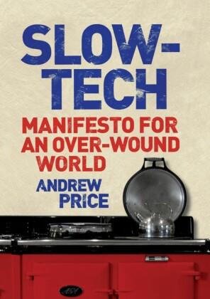 Slow-Tech