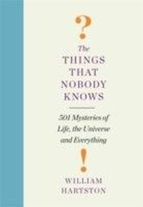 Things that Nobody Knows