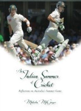 Indian Summer of Cricket