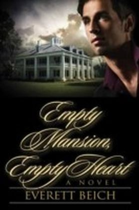 Empty Mansion, Empty Heart