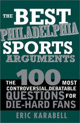 Best Philadelphia Sports Arguments