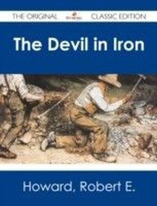 Devil in Iron - The Original Classic Edition