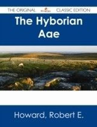 Hyborian Age - The Original Classic Edition