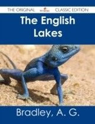 English Lakes - The Original Classic Edition