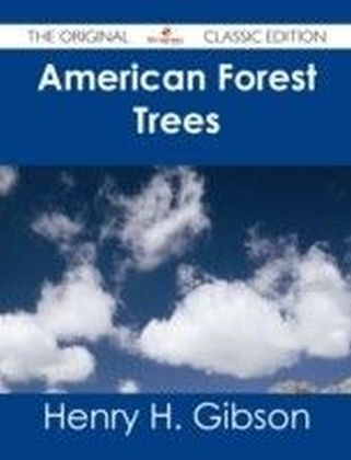 American Forest Trees - The Original Classic Edition