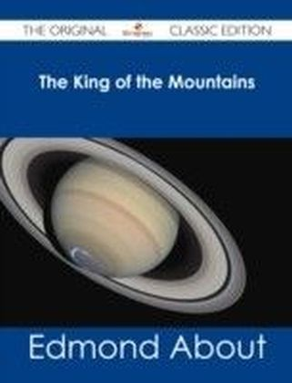 King of the Mountains - The Original Classic Edition