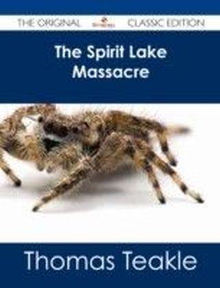 Spirit Lake Massacre - The Original Classic Edition