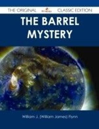 Barrel Mystery - The Original Classic Edition