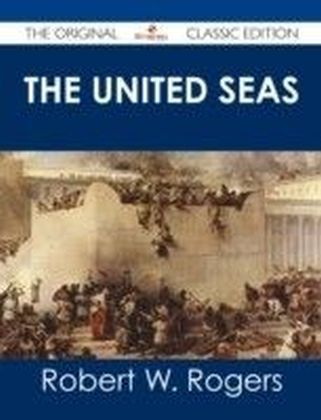 United Seas - The Original Classic Edition
