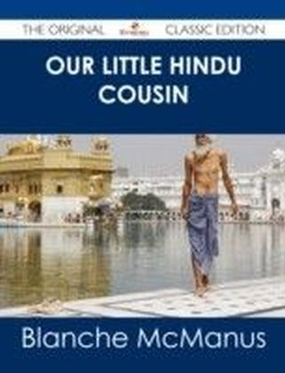 Our Little Hindu Cousin - The Original Classic Edition