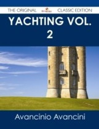 Yachting Vol. 2 - The Original Classic Edition