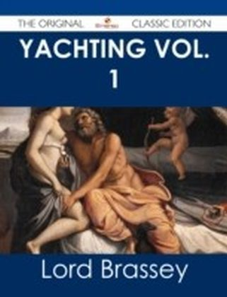 Yachting Vol. 1 - The Original Classic Edition