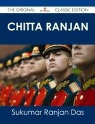 Chitta Ranjan - The Original Classic Edition