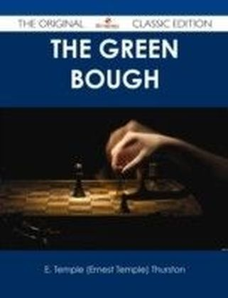 Green Bough - The Original Classic Edition