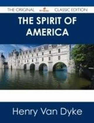 Spirit of America - The Original Classic Edition