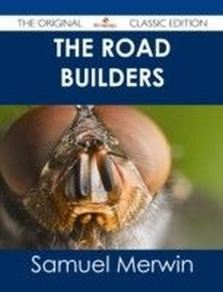 Road Builders - The Original Classic Edition