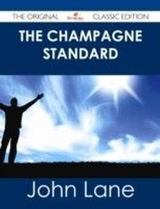 Champagne Standard - The Original Classic Edition