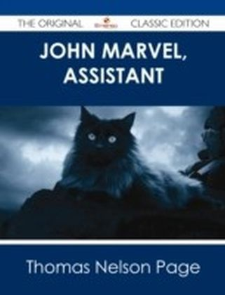 John Marvel, Assistant - The Original Classic Edition