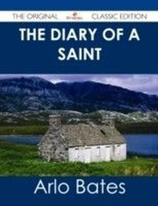 Diary of a Saint - The Original Classic Edition