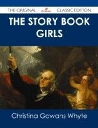 Story Book Girls - The Original Classic Edition