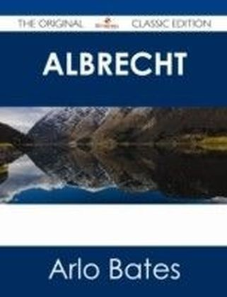 Albrecht - The Original Classic Edition