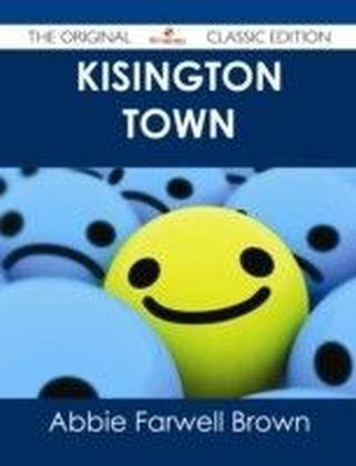 Kisington Town - The Original Classic Edition