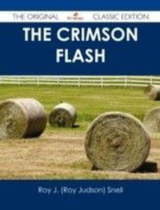 Crimson Flash - The Original Classic Edition