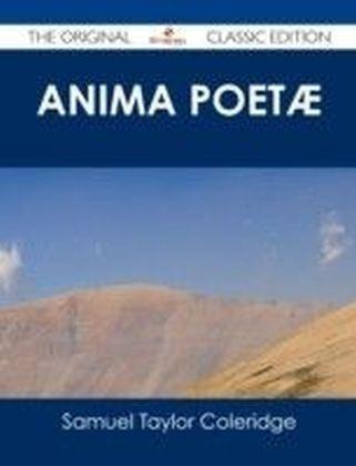 Anima Poetae - The Original Classic Edition