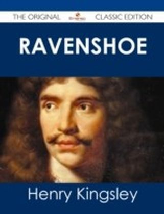Ravenshoe - The Original Classic Edition
