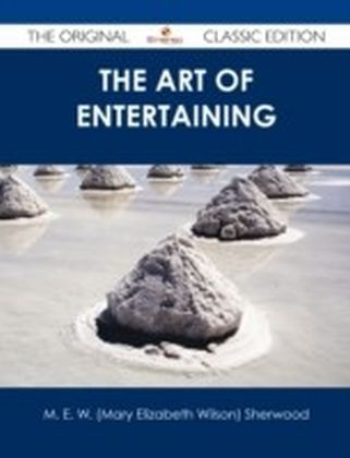 Art of Entertaining - The Original Classic Edition