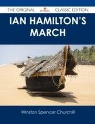 Ian Hamilton's March - The Original Classic Edition