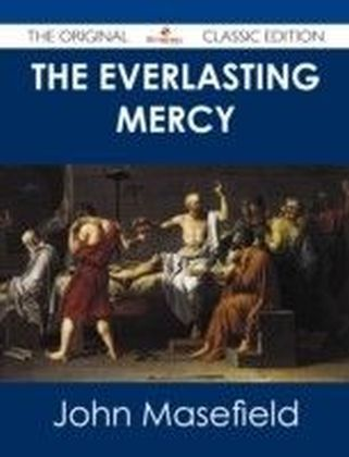 Everlasting Mercy - The Original Classic Edition