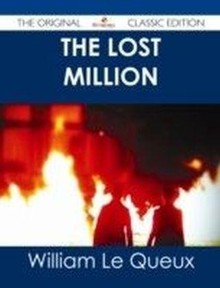 Lost Million - The Original Classic Edition