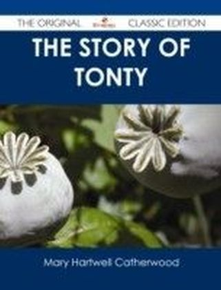 Story of Tonty - The Original Classic Edition