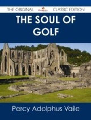 Soul of Golf - The Original Classic Edition