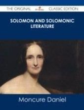 Solomon and Solomonic Literature - The Original Classic Edition